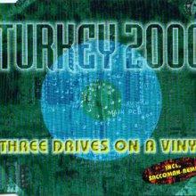Three Drives On A Vinyl - Turkey 2000 (1999) [FLAC] download