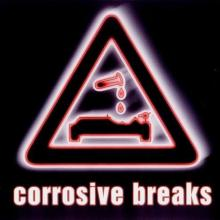 VA - Corrosive Breaks (2001) [FLAC] download