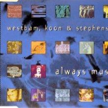 Westbam, Koon & Stephenson - Always Music (1995) [FLAC]