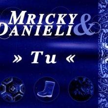Mricky & Danieli - Tu (2000) [FLAC] download