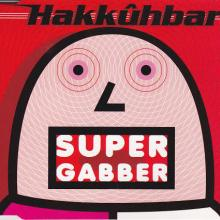 Hakkhbar - Supergabber (1997) [FLAC] download