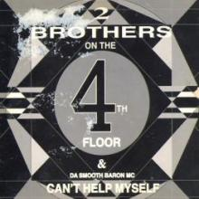 2 Brothers On The 4th Floor - Can't Help Myself (1990) [FLAC]