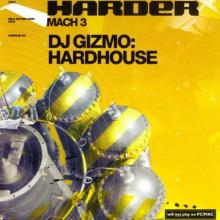 VA - Harder Mach 3  Compiled By DJ Gizmo Hardhouse (2002) [FLAC] download