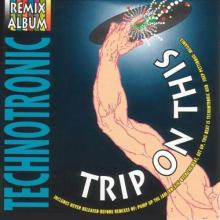 Technotronic - Trip on This (The Remixes) (1990) [FLAC] download