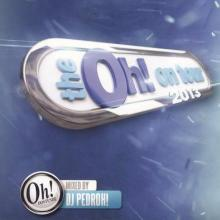 The Oh! On Tour 2013 Mixed By DJ Pedroh!