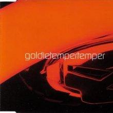 Goldie - Temper Temper (1998) [FLAC]
