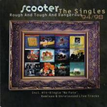 Scooter - Rough And Tough And Dangerous - The Singles 94/98 (1998) [APE]