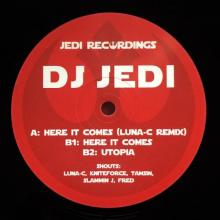 DJ Jedi -2016- Here It Comes (Luna-C Remix) (Jedi Recordings JEDI 8)
