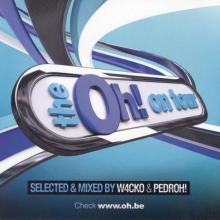 The Oh! On Tour Edition 2011 Selected & Mixed By DJ Pedroh