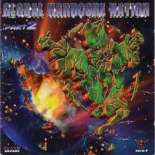 VA - Global Hardcore Nation Part 2 (1998) [FLAC]