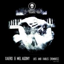 Xaero - Lies And Fables (Remixes) (2017) [FLAC]