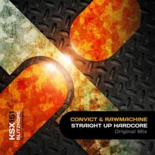 Convict & Rawmachine - Straight Up Hardcore (2014) [FLAC]