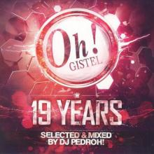 VA - The Oh 19 Years Selected & Mixed By DJ Pedroh! (2012) [FLAC]