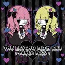 VA - The Psycho Filth Vol4 -Fierce Fuss- (2011) [FLAC]