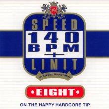 VA - Speed Limit 140 BPM Plus Eight: On The Happy Hardcore Tip (1996) [FLAC]