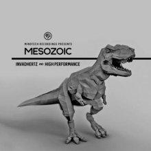 High Performance & Invadhertz - Mesozoic EP
