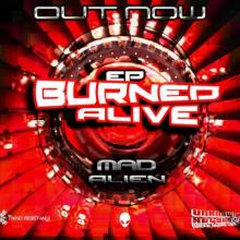 Mad Alien - Burned Alive EP (2017) [FLAC]