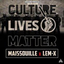 Maissouille & Lem-X - Culture Lives Matter (Edit) (2021) [FLAC]
