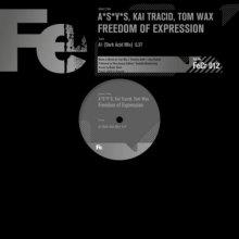 A*S*Y*S & Kai Tracid & Tom Wax - Freedom Of Expression (2020) [FLAC]