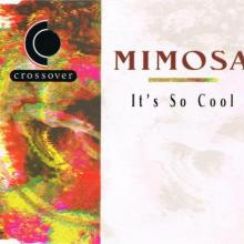 Mimosa - It's So Cool (1995) [FLAC]