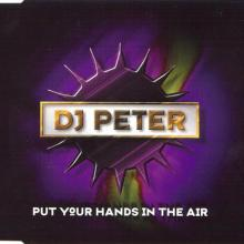 DJ Peter - Put Your Hands In The Air (1997) [FLAC]
