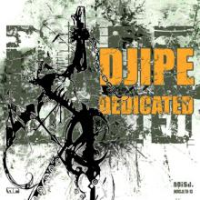 Djipe - Dedicated (2013) [FLAC]