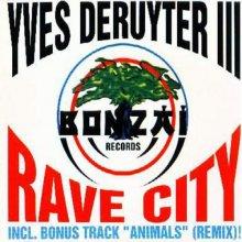 Yves Deruyter - Rave City (1994) [FLAC]