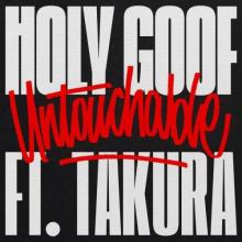 Holy Goof & Takura - Untouchable (2021) [FLAC]