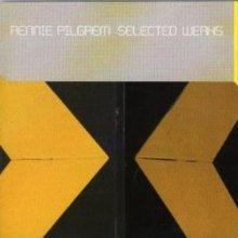 Rennie Pilgrem - Selected Werks (2000) [FLAC]