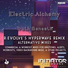 Electric Alchemy - Truth Beneath (R:EVOLVE Remix) (Alternative Mixes) (2021) [FLAC]