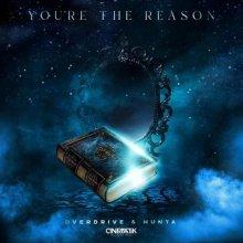 Overdrive & Hunta - Youre the Reason (2021) [FLAC]