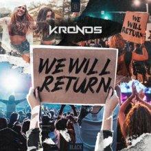 Kronos - We Will Return (Edit) (2021) [FLAC]