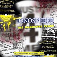 Ionosphere - The Hardcore Years (2007) [FLAC]