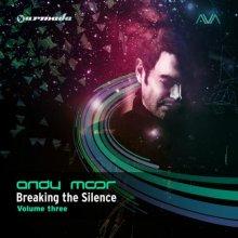 VA - Breaking The Silence Volume Three  Andy Moor (2014) [FLAC]