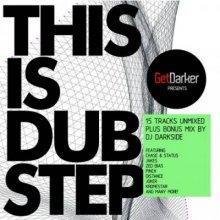 VA - GetDarker Presents This Is Dubstep (unmixed tracks) (2009) [FLAC]