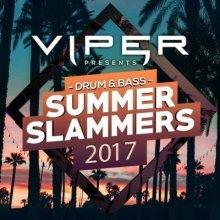 VA - Drum & Bass Summer Slammers 2017 (Viper Presents)