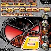 VA - Always Hardcore Compilation Vol. 6 (1999) (FLAC)