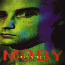 Moby - Next Is The E (1993) [FLAC]