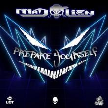 Mad Alien - Prepare Yourself (2021) [FLAC]