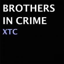 Brothers In Crime - XTC (2021) [FLAC]