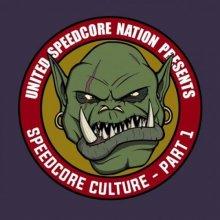 VA - Speedcore Culture - Part 1 (2021) [FLAC]
