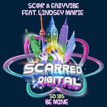 Sc@r & Eazyvibe & Lindsey Marie - Be Mine (2020) [FLAC]