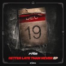 The Frim - Better Late Than Never EP
