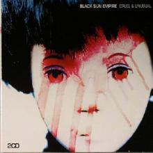 Black Sun Empire - Cruel & Unusual (2005) [FLAC]
