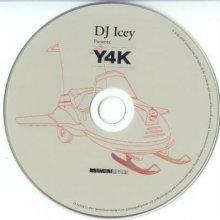 DJ Icey - Y4K (2006) [FLAC]