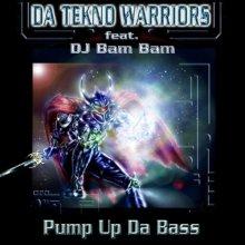 Da Tekno Warriors & DJ Bam Bam - Pump Up Da Bass (2007) [FLAC]
