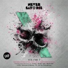 VA - Never Say Die Volume 3 (2014) [FLAC]
