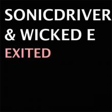 Sonicdriver & Wicked E. - Excited (2021) [FLAC]