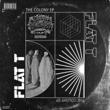 Flat T - The Colony (2021) [FLAC]