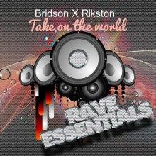 Bridson & DJ Rikston - Take On The World (2020) [FLAC]